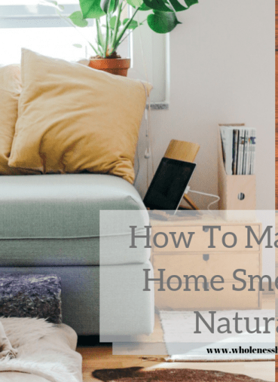 8 Great Ideas for How To Make Your Home Smell Good Naturally