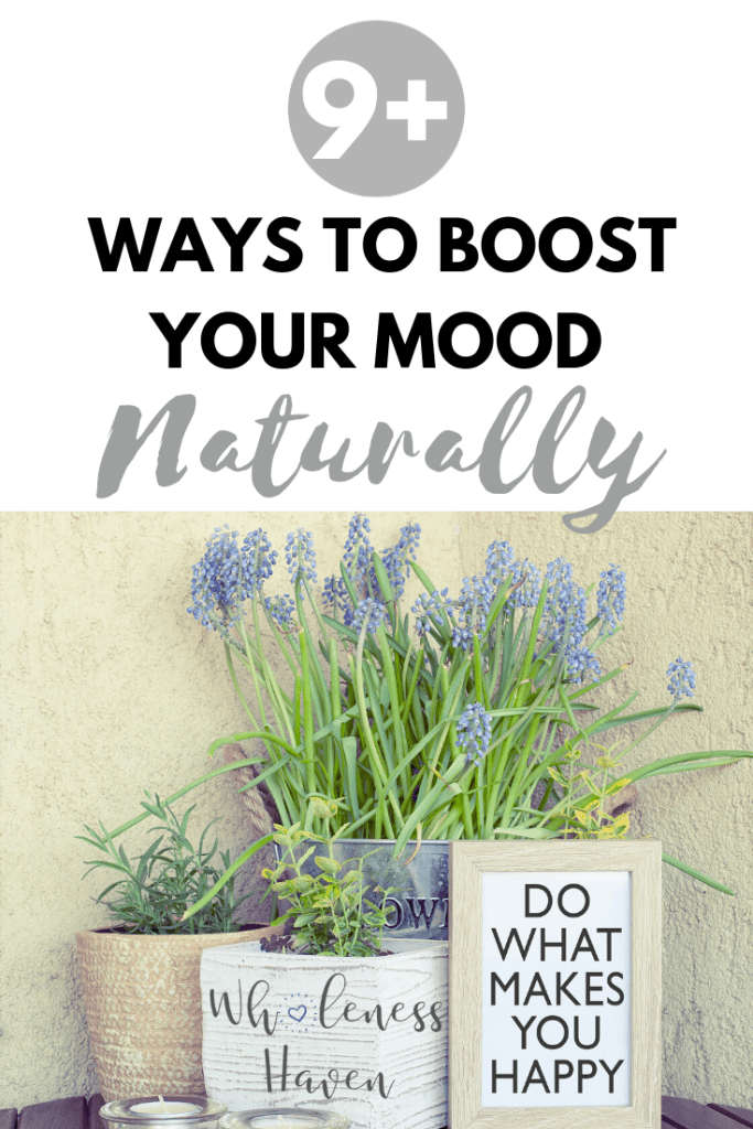 9+ ways to boost your mood naturally