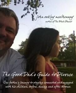 A Good Dad's Journey Through Divorce