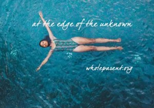 Finding Peace at the Edge of the Unknown: Stoking Your Soul Fire