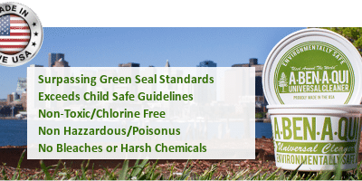 Why Non Toxic Green Cleaner A-Ben-A-Qui