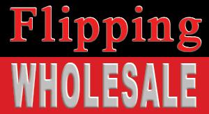 Flipping Wholesale Doug Thomas (602) 386-9042 FlippingWholesale.com