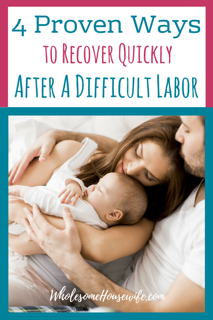 4 Proven Ways to Rock Recovery After A Difficult Labor