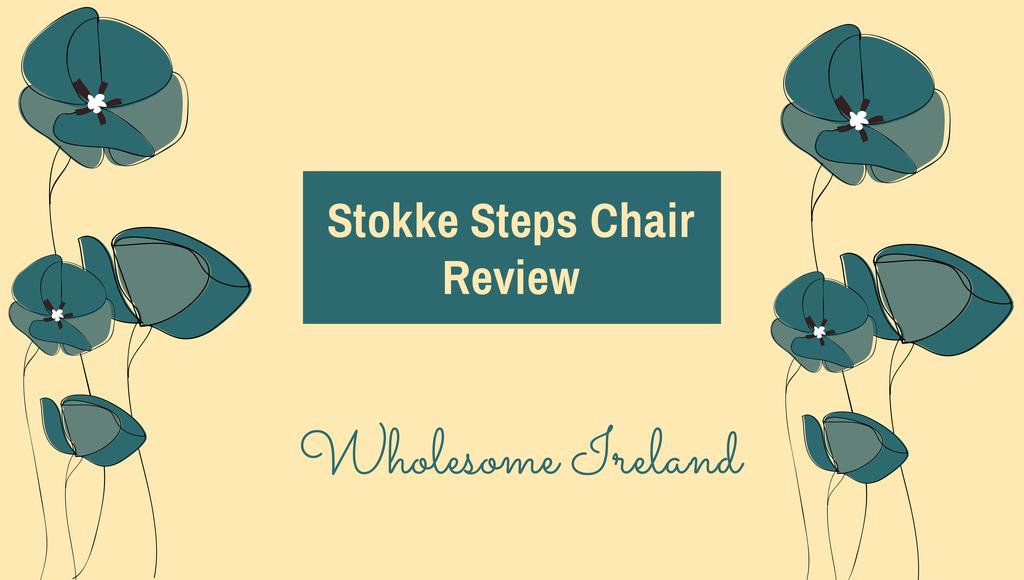 Stokke Steps Review