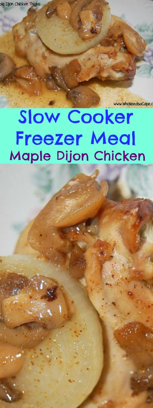 One of my favorite Freezer Meals - Maple Dijon Chicken will please your whole entire family!