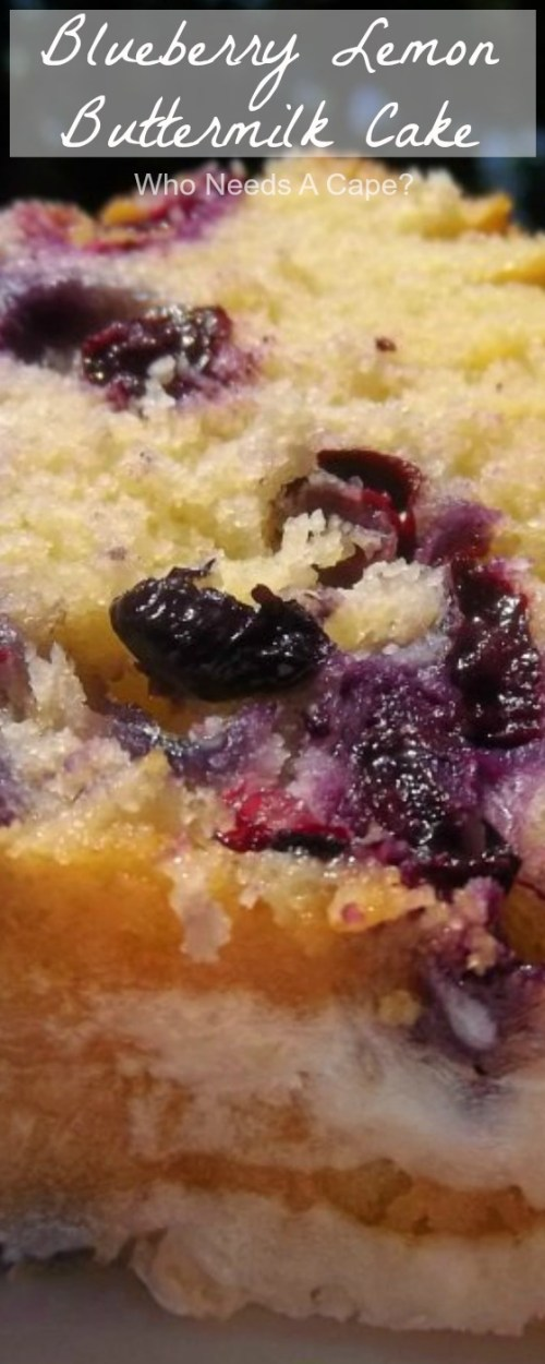 The freshest flavors of the summer season come together in this delightful Blueberry Lemon Buttermilk Cake! Easy to prepare and oh so good! | Who Needs A Cape?