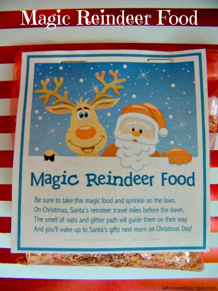 Magic Reindeer Food Who Needs A Cape