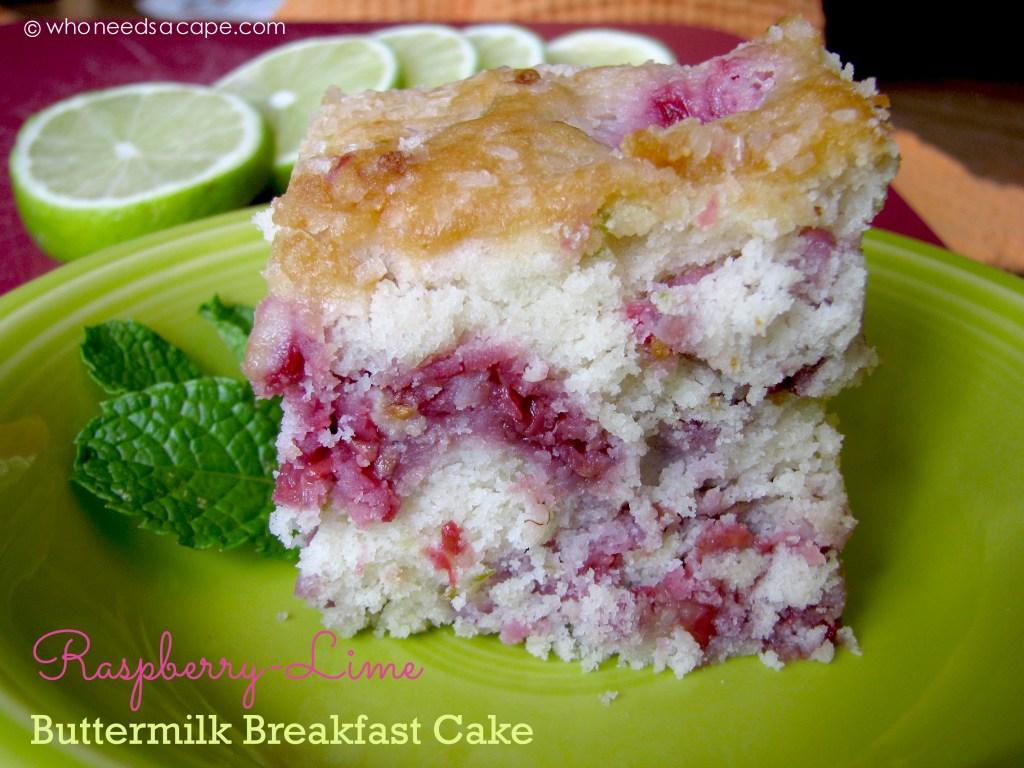 Raspberry-Lime Buttermilk Breakfast Cake | Who Needs A Cape?