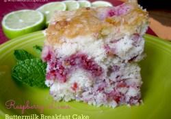 Throw Back Thursday ~ Raspberry Lime Buttermilk Breakfast Cake