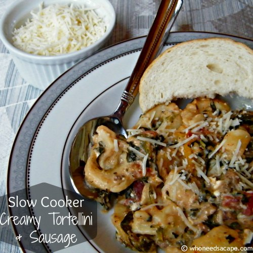 Slow Cooker Creamy Tortellini & Sausage   Who Needs A Cape?