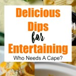 Delicious Dips for Entertaining