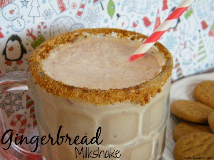 Gingerbread Milkshake | Who Needs A Cape?