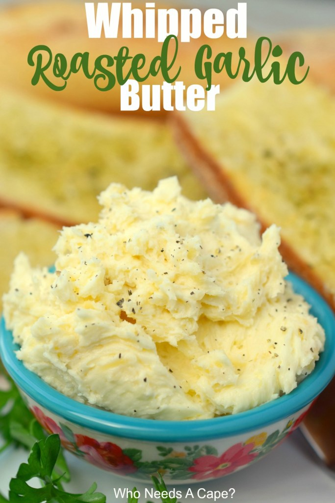 Whipped Roasted Garlic Butter is so simple to make and adds a wonderful depth of flavor to so many recipes. Try it on bread, you'll love it.