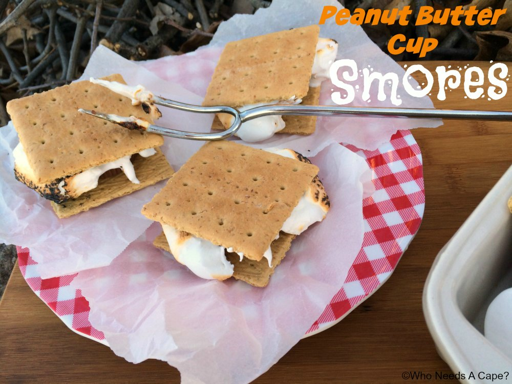 Peanut Butter Cup S'mores | Who Needs A Cape?