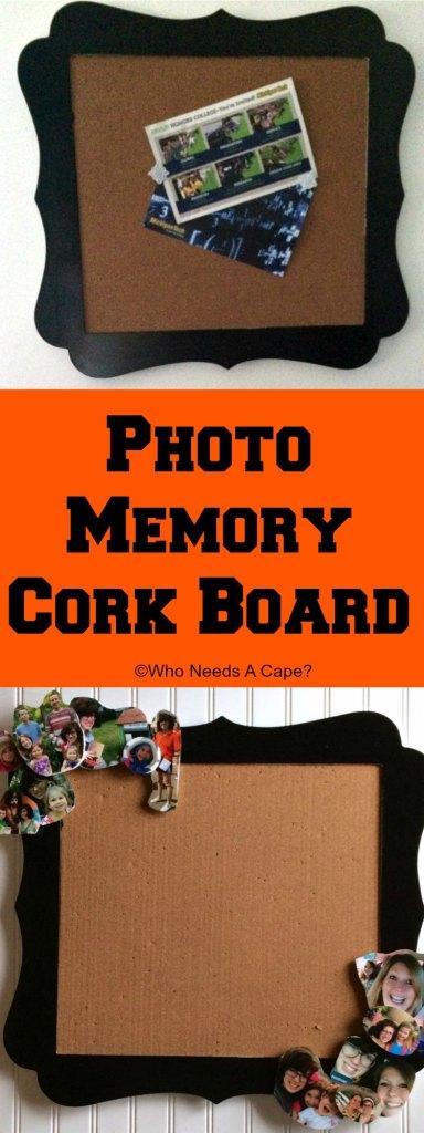 Photo Memory Cork Board | Who Needs A Cape?