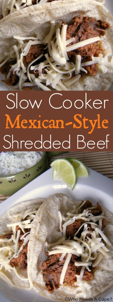 Slow Cooker Mexican-Style Shredded Beef | Who Needs A Cape?