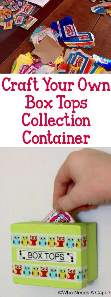 Craft Your Own Box Tops Collection Container | Who Needs A Cape?