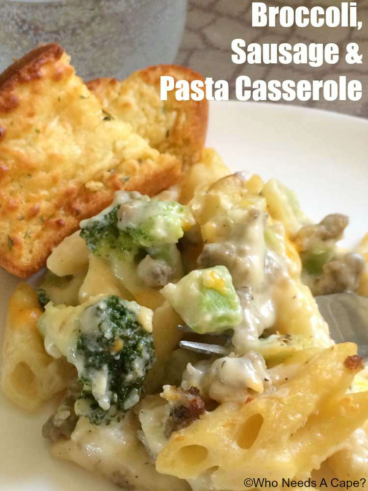 Broccoli, Sausage & Pasta Casserole