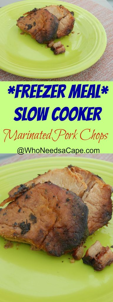 Slow Cooker Marinated Pork Chops are a snap to make. It's a perfect meal for a Freezer Meal and tastes Fantastic!