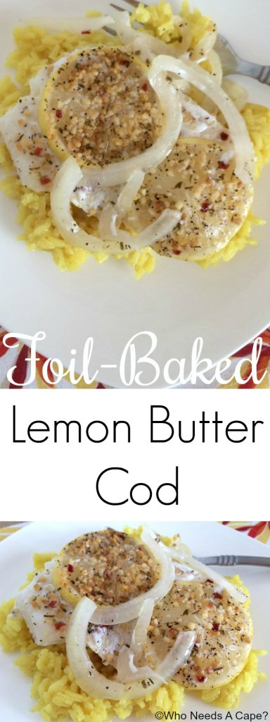 Fast and delicious, this Foil-Baked Lemon Butter Cod is the perfect dish for busy nights. A fancy dinner with very little prep. You'll love the flavors.