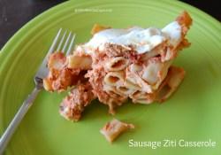 Sausage Ziti Casserole