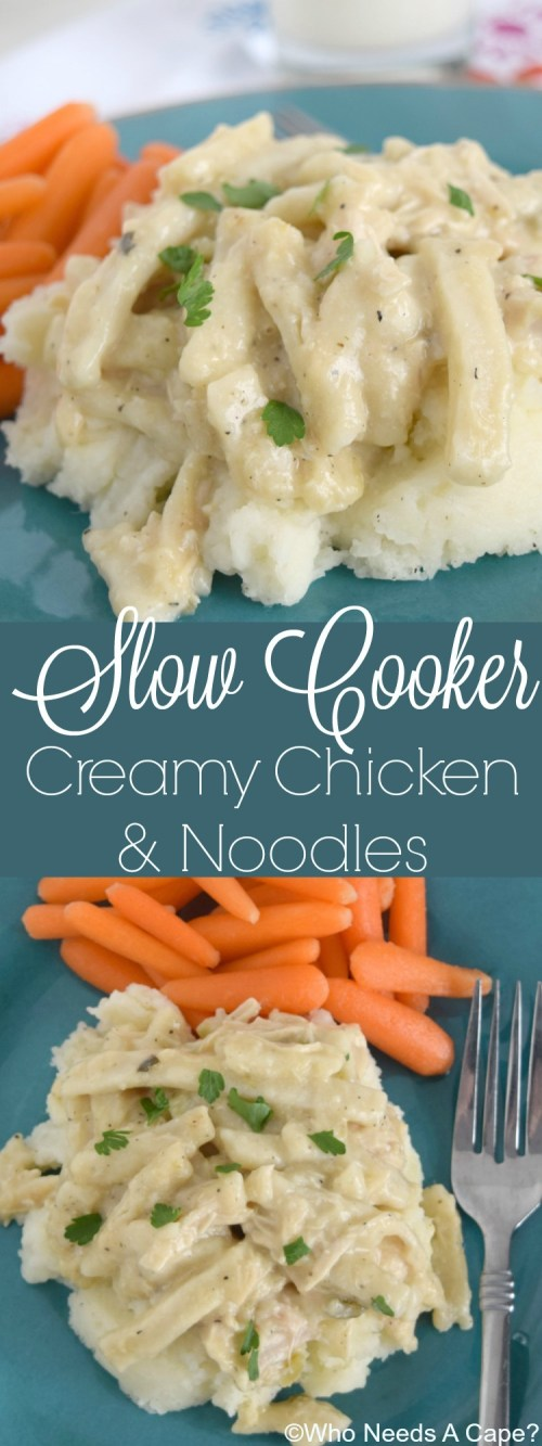 Slow Cooker Creamy Chicken & Noodles is comfort food from your crockpot. Deliciously easy dinner that the entire family will enjoy! | Who Needs A Cape?