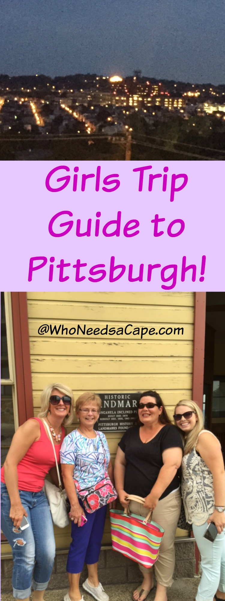 Going on a Girls Trip Get the Girls Trip Guide to Pittsburgh - some great tips and a round up of FUN! Who Needs a Cape