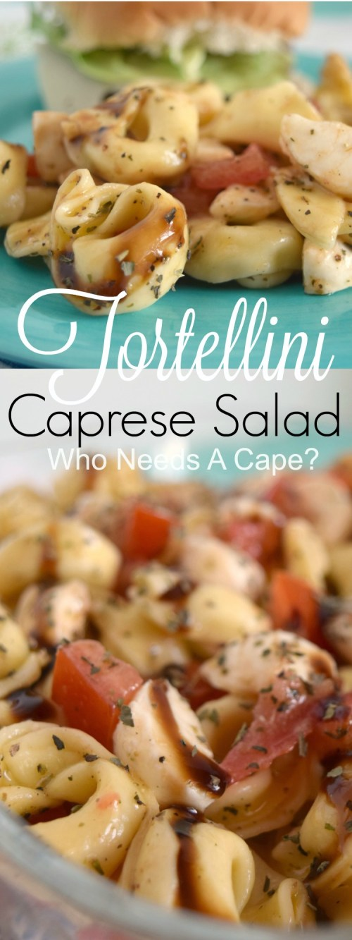 All of my favorite flavors in one delicious side dish! Tortellini Caprese Salad is super easy to prepare and perfect for summer dining. | Who Needs A Cape?