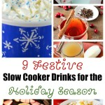 9 Festive Slow Cooker Drinks for the Holiday Season