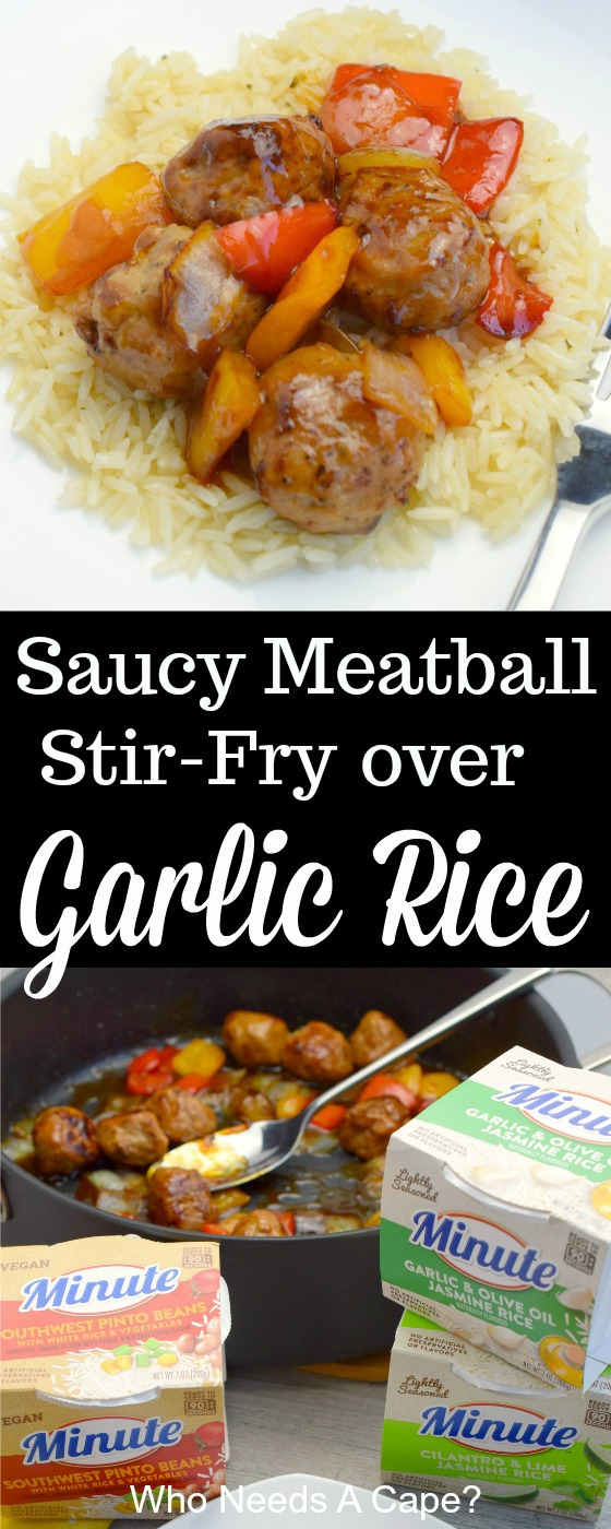 Need a meal that's hearty and full of flavor? Better yet, a meal that's done FAST! Try Saucy Meatball Stir-Fry over Garlic Rice! You'll love it!