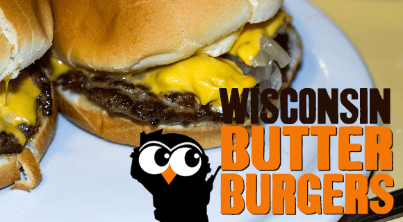 14 Places To Get A Mouth Watering Wisconsin Butter Burger