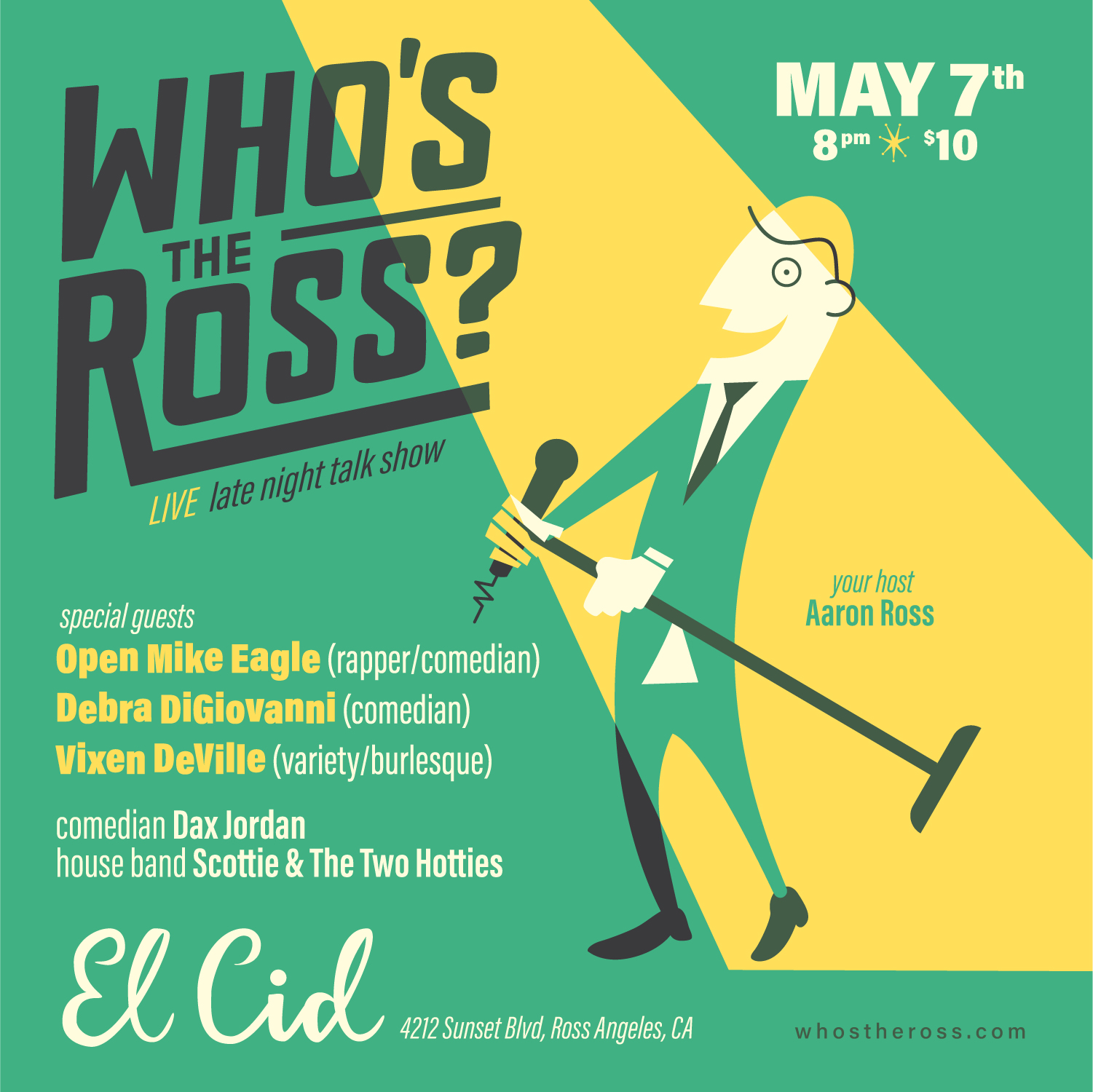 """""""Who's the Ross?"""" whos the ross Aaron El Cid comedy LA Los Angeles Hollywood Silver Lake funny show performance live talk show"""