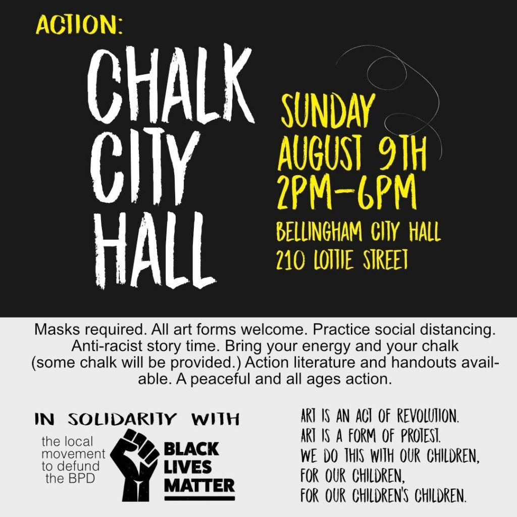 Chalk City Hall | Bellingham | August 9 2-6PM