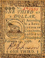 "Continental currency (""continentals"") issued by the Continental Congress during the Revolutionary War."