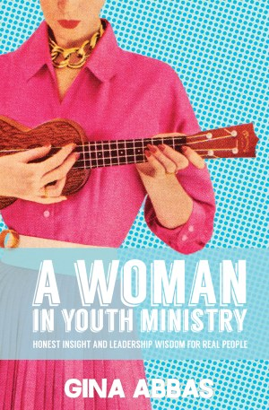 A Woman in Youth Ministry.cover