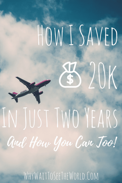 How I Saved 20k in 2 Years