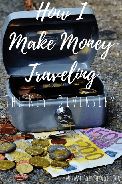 How I Make Money Traveling