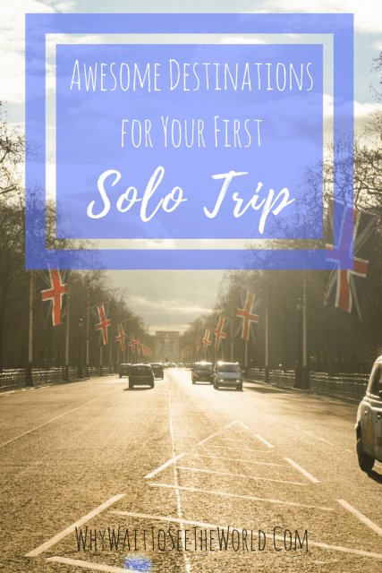 Awesome Destinations for Your First