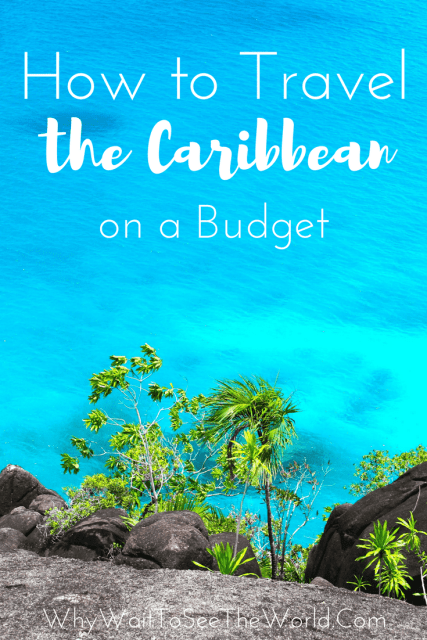 How to Travel the Caribbean on a Budget