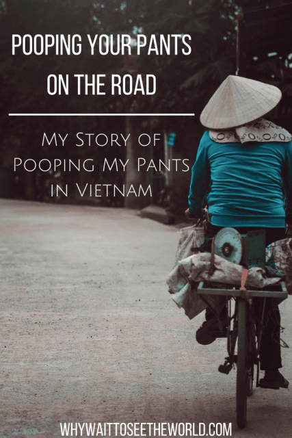 Pooping Your Pants on the Road