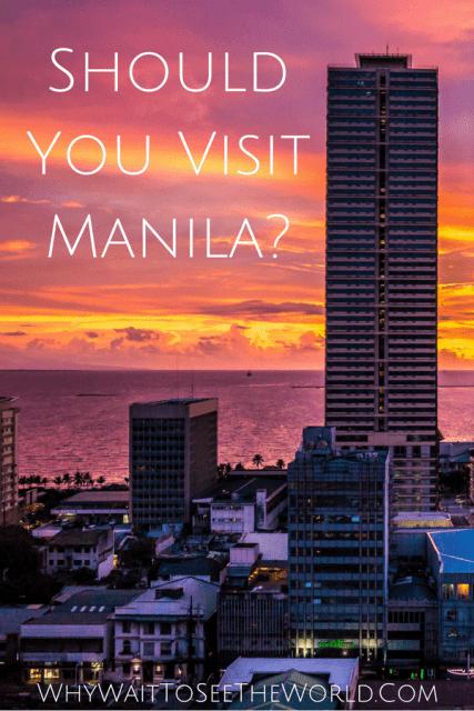 Should You Visit Manila?