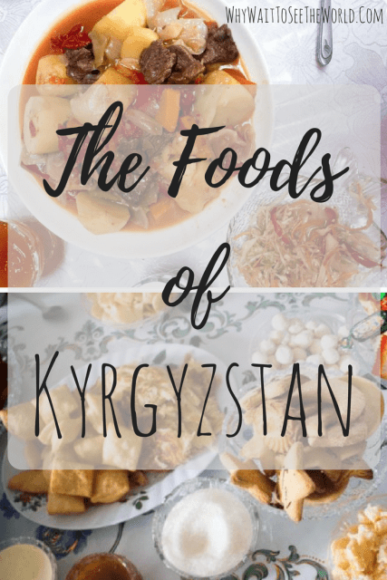 The Foods of Kyrgyzstan