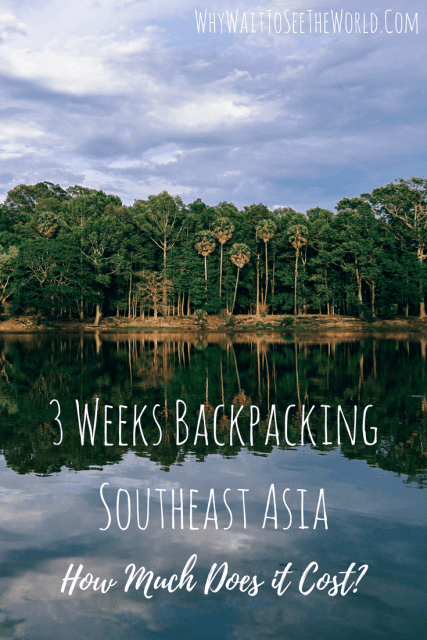 3 Weeks Backpacking Southeast Asia