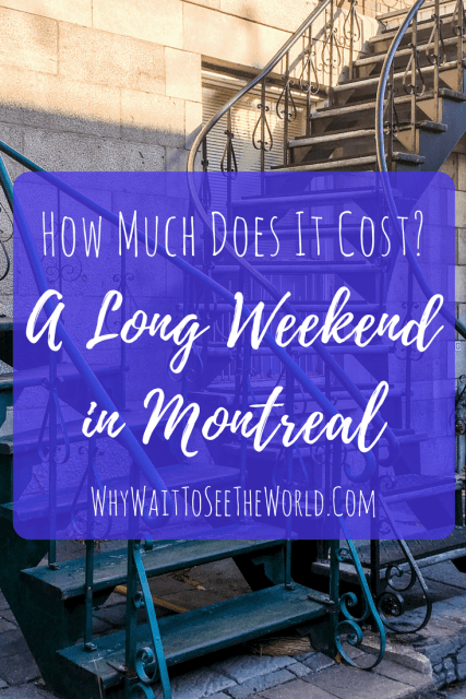 A Long Weekend in Montreal