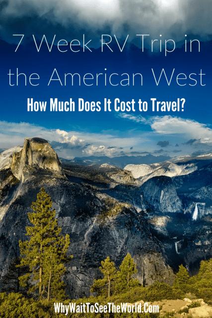 7 Week RV Trip in the American West