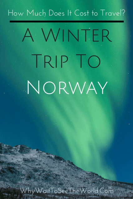 A Winter Trip To Norway - How Much Does It Cost to Travel?