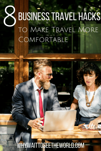 8 Business Travel Hacks to Make It More Comfortable