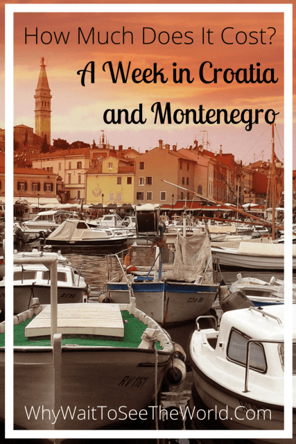 A Week in Croatia and Montenegro - How Much Does it Cost?