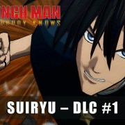 Video Promosi Game One-Punch Man: A Hero Nobody Knows Perlihatkan DLC Suiryu 14