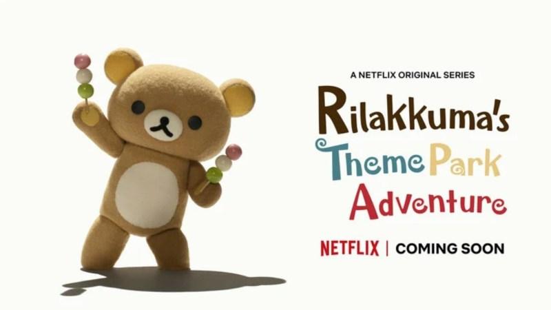 Rilakkuma Kembali dengan Seri Rilakkuma's Theme Park Adventure di Netflix 1